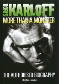 Boris Karloff More Than A Monster book cover