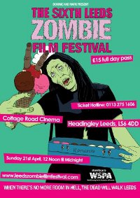 The Sixth Leeds Zombie Film Festival