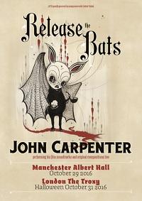 Release The Bats John Capenter