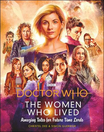 Doctor Who: The Women Who Lived: Amazing Tales for Future Time Lords cover