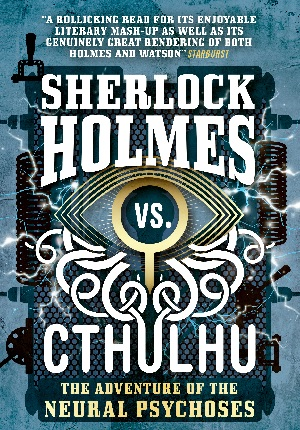 Sherlock Holmes vs. Cthulhu: The Adventure of the Neural Psychoses cover